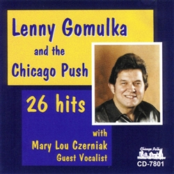 Lenny Gomulka & The Chicago Push - 26 Hits