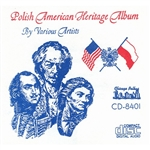 Dedicated to the Memory of Three Champions of Liberty - Casimir Pulaski, Ignace Jan Paderewski and Thaddeus Kosciuszko. Performed by a varity of artists including Lenny Gomulka, Stas Bulanda, Eddie Blazonczyk, Li'l Richard