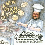 Eddie Blazonczyk's Versatones - A New Batch of Polkas