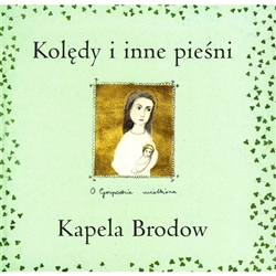 The folk music band Kapela Brodow performs Polish carols in old Polish style using traditional instruments.  From among hundreds of Polish Christmas hymns the band has chosen these from several collections:  those of Oskar Kolberg, a 19th century Polish e