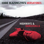 Highways and Dancehalls by Eddie Blazonczyk's Versatones