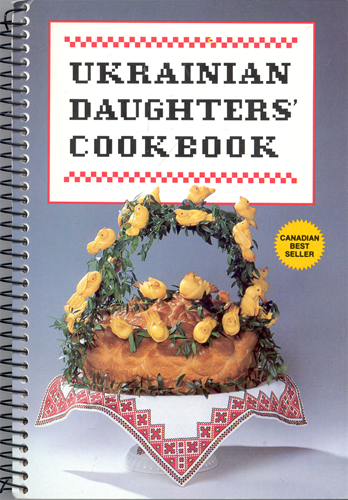 Polish art center ukrainian daughters cookbook a complete recipe book of traditional ukrainian recipes specific recipes for christmas and easter feasts forumfinder Choice Image
