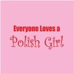 Truer words were never spoken or worn, everyone loves a Polish girl!  In a delicate pink color, difficult to show properly on the web.