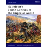 This book draws on the original regimental records to give a detailed account of the organization and personalities of the renowned of the foreign units that served in the Emperor's armies.