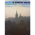 "Stary Sacz has captivated tourists, pilgrims, artists and its citizens for many years.  This is the town of unrepeated charm and atmosphere, built at the foot of St. Clare Convent, frequently called the ""Medieval pearl of the Beskidy"