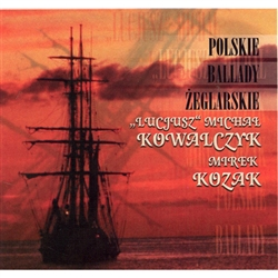 Polskie Ballady Zeglarskie - Polish Sailor Ballads - Sea Shanties