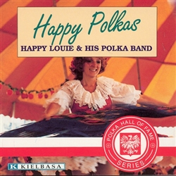 Happy Polkas - Happy Louie and His Polka Band