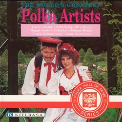 The World's Greatest Polka Artists; Fifteen selections of Polkas by the World's Greatest Polka Artists, such names as: