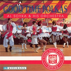 Good Times Polkas - Al Soyka & His Orchestra