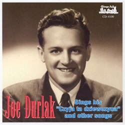 In 1947, CZYJA TA DZIEWCZYNA (Whose Girl Are You) became Joe Durlak's most famous composition. It was recorded on the Columbia label with the Carousel Orchestra (Orkiestra Polskiej Karuzeli) and became an instant hit.
