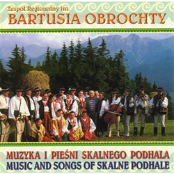 A delightful medley of thirty different folk songs of Skalne Podhale by the folk group Bartusia Obrochty
