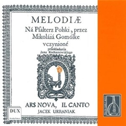 Mikolaj Gomolka Melodie Na Psalterz Polski - Melodies For The Polish Psalter By Ars Nova and Il Canto