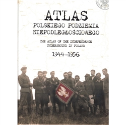 The Atlas of the Independence Underground in Poland 1944-1956