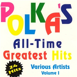 Polka's All-Time Greatest Hits - Vol 1