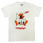 Czarnina is duck's blood soup, a delicious treat and a delicious shirt.  This is a hilarious version of this T-shirt, with a wildly animated duck on the front.