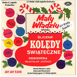 Sliczne Koledy Swiateczne - Polish Holiday Carols with Li'l Wally