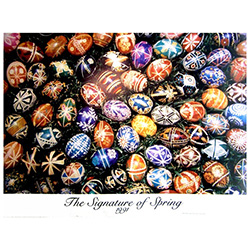 "Pysanka Poster #5 - ""The Signature of Spring 1991"""