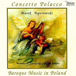 Polish Baroque is a truly vast epoch spanning the beginning of the 17th century and the last decades of the 18th century.  The Concerto Polacco Baroque music ensemble was founded in 1991 at the initiative of the harpsicord player and organist Marek Topoor