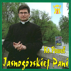 Eleven selections of religious music from Poland by Ks. Pawel.