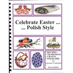 A wealth of treasured Polish Easter Recipes, Traditions, Crafts and Folklore. Here is the Table of Contents: A Time To Rejoice Fat Tuesday Great Lent Palm Sunday Holy Week Holy Thursday Good Friday Holy Saturday Easter Sunday Dousing Monday Ascension Of