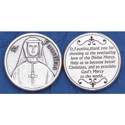 "Saint Faustina Pocket Token  Sister Faustina Kowalska, a humble daughter of Poland, was Canonized by Pope John Paul II. Jesus told her ""Humanity will not find peace until it turns with trust to God's Divine Mercy""."