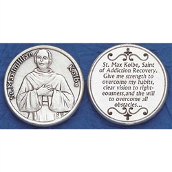 Saint Maximillian Kolbe Pocket Token (Coin) St. Maximilian Kolbe is considered a patron of journalists, families, prisoners, the pro-life movement and the chemically addicted.