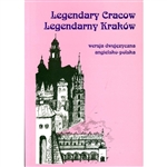 Legendary Cracow - Legendary Krakow - Bilingual