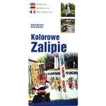 Colorful tourist guide brochure in Polish, English and French featuring the story in words and photographs of the painted village of Zalipie in south eastern Poland.