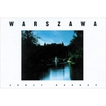 An original look at Warsaw by an art photographer who has been living in the USA for 20 years.  Polish language text.