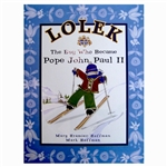 Lolek The Boy Who Became Pope John Paul II - This book makes a perfect gift for First Holy Communion or Confirmation!  Beautifully illustrated on glossy paper with a hard cover.