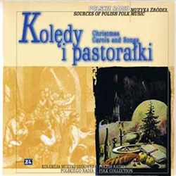 Polish Radio Folk Collection Volume 24 - Koledy I - Christmas Carols And Songs