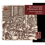 Bal Renesansowy - A Renaissance Ball Performed By The Orchestra Of The Golden Age