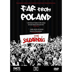 FAR FROM POLAND portrays the birth of the Solidarity movement at the Gdansk shipyards through moving personal testimony and a chilling look at the psychology of a censor.