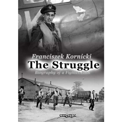 'The Struggle' is a very readable account of an interesting life. The author was born in a rather poor peasant family in Poland. Through his own effort he made his way into the elite, becoming an officer and a fighter pilot of the Polish Air Force.