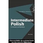 Intermediate Polish is designed for learners who have achieved basic proficiency and wish to progress to more complex language. Each unit combines clear, concise grammar explanations with examples and exercises to help build confidence and fluency.
