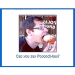 Paczki Note Card - Can you say Pooonch-key?  Hard to pronounce, easy to eat - Polish Paczki!  Blank inside so you may customize your message.  Use this for any occasion.  Please Note: Card edge is white and it includes a blue envelope.