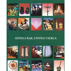 The Ethnographic Museum in Krakow published this album in 2005 based on their collections accumulated over a century and through active contacts with artists and craftsmen of the Malopolska (Little Poland) region.  The album is devoted to selected crafts,