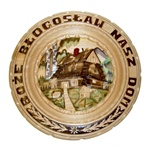 "The translation of ""Boze Blogoslaw Nasz Dom"" is ""God Bless Our Home""  