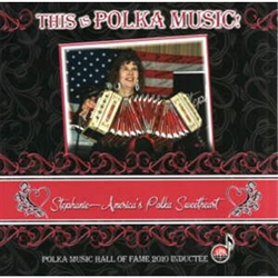 Polka Memories By Stephanie America's Polka Sweetheart