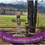 "Selection of music and prayers from the Polish book  ""Funeral Rites"" - ""Obrzedy Pogrzebu""."