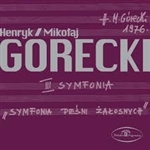 "Gorecki's most popular piece is his ""Third Symphony"", also known as the ""Symphony of Sorrowful Songs"" (Symfonia piesni zalosnych). The work is slow and contemplative, and each of the three movements is composed for orchestra and solo soprano."