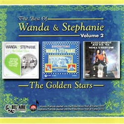 In this album Wanda and Stephanie feature some brand new originals plus sone of the all-time Polka favorites which they are most requested to play.