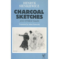 Charcoal Sketches is a headlong satire on village life in Russian-ruled Polish territory after the failure of the Insurrection of 1863/64,