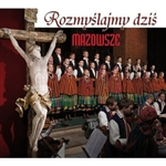 Polish Passion and Lenten songs performed by the Mazowsze Folk Ensemble