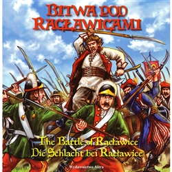 The Battle of Raclawice was one of the first battles of the Polish Kosciuszko Uprising against Russia. It was fought on April 4, 1794 near the village of Raclawice in Lesser Poland