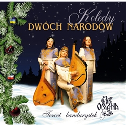 Polish and Ukrainian Christmas carols performed by Tercet Bandurystek Oriana.
