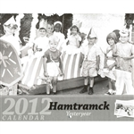 Hamtramck - Yesteryear 2012.  This year's calendar features the 12 historic photos in Hamtramck throughout the years!  There is plenty of room to jot your daily events/ birthdays etc...