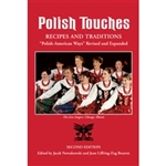 Originally published in 1996, Polish Touches includes essays about Polish Americans, their customs, traditions, and more than 100 traditional recipes. This revision has many new features: A listing and short essays about Polish Saints, text about organiza