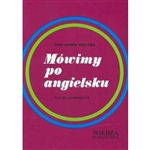 An English language beginners course for Polish speakers. 100 lessons - Dialogues (main and auxiliary + view illustrating the structure introduced), translation, explanation, comment, grammar and exercises. The first 70 lessons prepared to actively learn