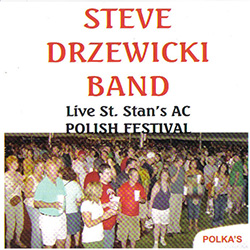 The Steve Drzewicki Band, which has been performing for more than 30 years, is a 2009 inductee into the Michigan State Polka Hall of Fame.